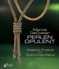 Marcia DeCoster Perlen Opulent